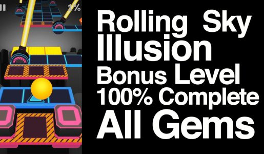 Rolling Sky Illusion Bonus Level 100% Complete All Gems【Play Games】