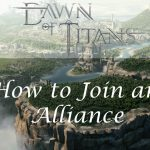 Dawn of Titans – How to Join an Alliance & Get VP Points!!【Play Games】