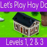 Hay Day ? Level 1, 2 & 3 Walkthrough Tutorial ? Let's Play #1 ?【Play Games】