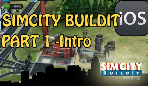 SimCity Buildit – Let's Play Gameplay – Part 1 – Beginners Tips【Play Games】