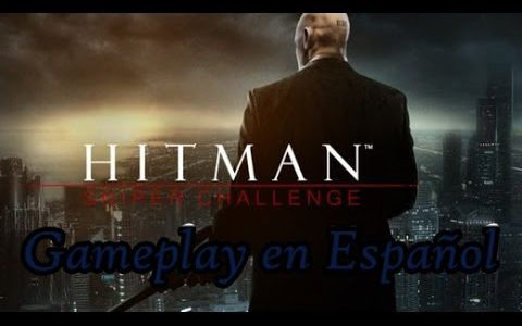 Hitman: Sniper Challenge | Gameplay en Español.【Play Games】