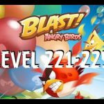 Angry Birds Blast – Level 221-225 – MORE THAN 225 COMING SOON – Gameplay/Walkthrough – iOS/Android【Play Games】
