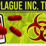 Plague Inc Tips & Tricks Top 7【Play Games】