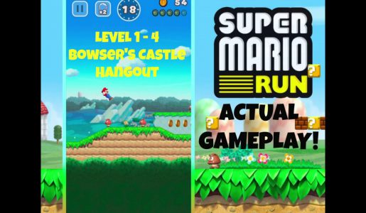 Super Mario Run: Level 1 – 4 Bowser's Castle Hangout [1st Castle Level] (REAL GAMEPLAY)【Play Games】