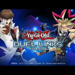 Yu-Gi-Oh Duel Links Strategies For Beginners – Complete Yugioh at Level 26【Walkthrough】