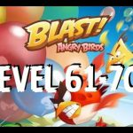 Angry Birds Blast – Level 61,62,63,64,65,66,67,68,69,70- Gameplay/Walkthrough – iOS/Android【Play Games】