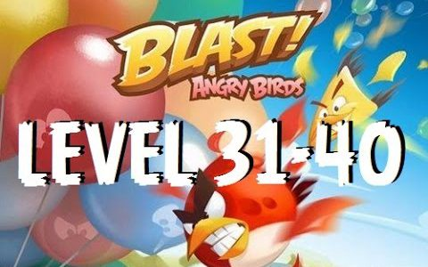 Angry Birds Blast – Level 31,32,33,34,35,36,37,38,39,40 – Gameplay/Walkthrough – iOS/Android【Play Games】