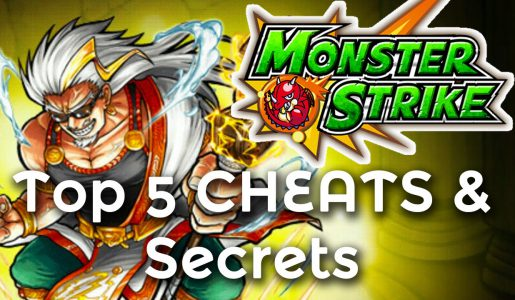 Monster Strike – TOP 5 Cheats/Secrets 【Tips & Tricks】