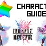 Final Fantasy Brave Exvius All 5 Star Character Guide Review