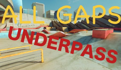 TRUE SKATE – Walkthrough ALL 23 GAPS Underpass【Gameplay】